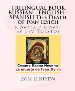 Leo Tolstoy's masterpiece in trilingual format.